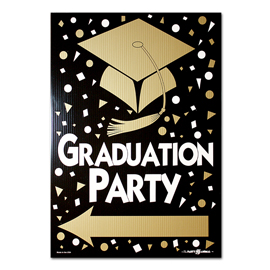 Graduation Party Corrugated Plastic Yard Sign