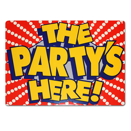 The Party's Here Corrugated Plastic Yard Sign